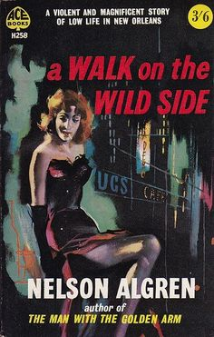 """""""A certain ruthlessness and a sense of alienation from society is as essential to creative writing as it is to armed robbery.""""― Nelson Algren"""