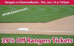 39% off Texas Rangers Tickets vs Arizona Diamondbacks Thu. Jun. 14 @ 7:05pm