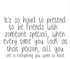 "Hard to be ""just friends"" :("