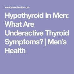​Thyroid problems aren't just for women—men can get them too. Here, signs and symptoms of underactive thyroid in men. Hypothyroidism In Men, Thyroid Symptoms In Men, Thyroid Hormone, Underactive Thyroid, Thyroid Problems, Signs And Symptoms, Metabolism, Health Fitness, Fitness