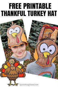 Free �Thankful� Turkey Hat Printable for Kids #parentingchaos #thanksgiving #printablesforkids #craftsforkids #printables
