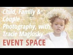 Child, Family and Couple Photography with Tracie Maglosky | explora