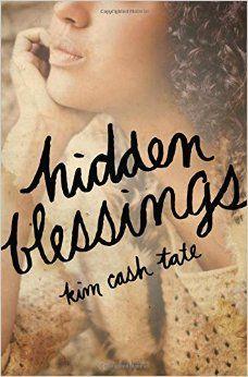 Hidden Blessings ~ released Fall 2014 (Thomas Nelson)