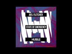Joel Fletcher - State Of Emergency (Original Mix)