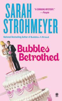 """Bubbles Betrothed (Bubbles Yablonsky Series #5)"" by Sarah Strohmeyer"