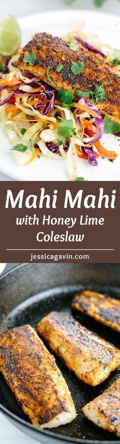Pan Seared Mahi Mahi with Honey Lime Coleslaw - The fish in this recipe are coated with a blend of savory and sweet spices and each fillet is served with a crunchy and refreshing honey lime coleslaw.   jessicagavin.com