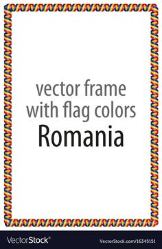 Frame and border of ribbon with the colors romania vector image on VectorStock Flag Colors, Romania, Adobe Illustrator, Vector Free, Ribbon, Frame, Photos, Certificate, Tape