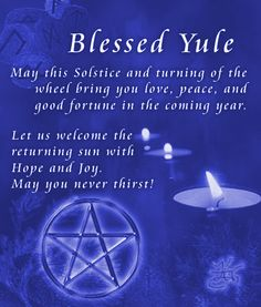 Winter Solstice:  Blessed Yule.