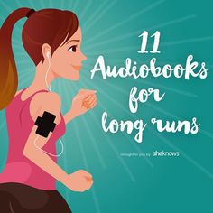 The best audiobooks all runners need to make their runs go well running schedule, post running workout, marathon recovery tips Run Like A Girl, Just Run, Keep Running, Running Tips, Running Music, Running Training, Running Schedule, Running Style, Running Quotes