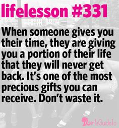 Don't ever waste anyone's time.