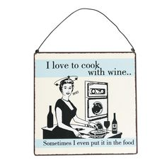 Cook With Wine Metal Sign