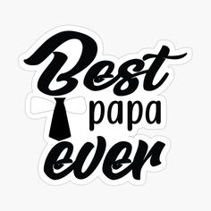 Father's Day Stickers, Fathers Day, Prints, Father's Day