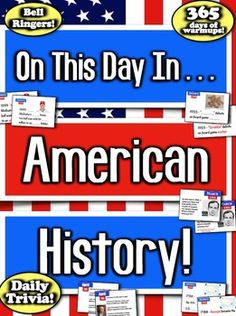 Daily Warmups & Bell Ringers! 365 Days of History Trivia! American History!