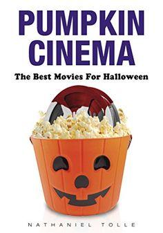 Pumpkin Cinema: The Best Movies for Halloween by Nathanie... https://www.amazon.com/dp/0764347233/ref=cm_sw_r_pi_dp_x_Ic1-zbQFJ7Y5S