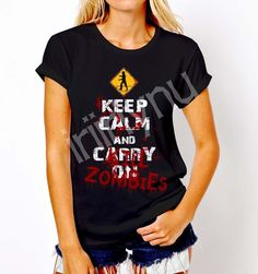 New Popular Keep Calm and Carry ON Kill Zombies Walking Dead T-Shirt Tee Women #Gildan #GraphicTee #Everyday
