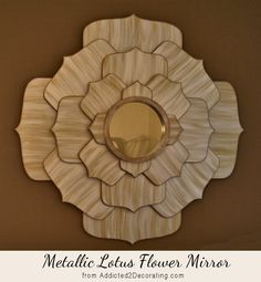 DIY 40-Inch Metallic Lotus Flower Mirror, inspired by one from Layla Grayce that retails for over $1500.  This DIY version cost about $60.