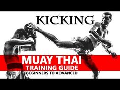 Muay Thai Training Guide. Beginners to Advanced: Kicking - YouTube