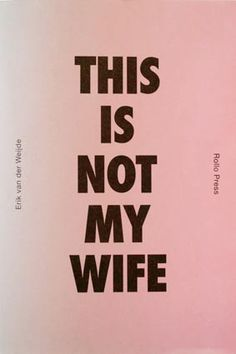 This is not my wife   Livraria Madalena