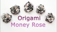 Nice Money ROSE Origami out of One Dollar Tutorial DIY Folded No glue - YouTube