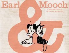 Earl & Mooch.