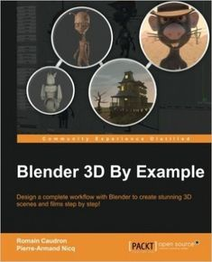 Blender by Example - Programmer Books Rendering Engine, Aliens Funny, Game Engine, Blender 3d, Painting Tools, Understanding Yourself, Short Film, 3 D, Ebooks