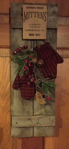 Primitive Christmas Crafts Ideas - Pick Your Watch Christmas Porch, Prim Christmas, Outdoor Christmas Decorations, Christmas Signs, Vintage Christmas, Christmas Holidays, Christmas Wreaths, Cowboy Christmas, Father Christmas