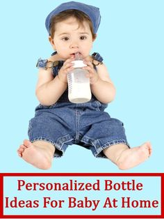 5 Personalized Bottle Ideas For Baby At Home Baby Care, Babies, Number, Bottle, Children, Accessories, Celebration, Ideas, Diy