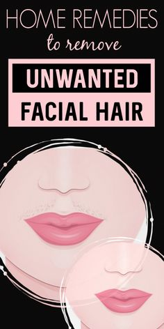 4 Natural Home Remedies That Can Easily Remove Unwanted Hair From Upper Lips And. - 4 Natural Home Remedies That Can Easily Remove Unwanted Hair From Upper Lips And Cheeks - Permanent Facial Hair Removal, Chin Hair Removal, Upper Lip Hair Removal, Underarm Hair Removal, Remove Unwanted Facial Hair, At Home Hair Removal, Unwanted Hair, Best Hair Removal Products, Hair Removal Methods
