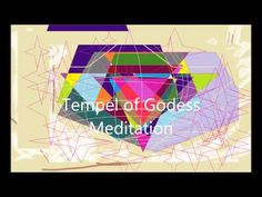 The Temple of Goddess Meditation - YouTube