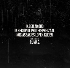 Nog nooit mijn ouders zo trots gezien Inspirational Lines, Funky Quotes, Dutch Words, Qoutes About Love, Dutch Quotes, Sarcasm Humor, Just Smile, Funny Love, Birthday Quotes