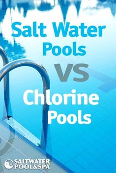 Pool Care and Maintenance Tips Salt Water Pools vs Chlorine Pools. Learn how they compare when it co Cloudy Pool Water, Salt Water Swimming Pool, Natural Swimming Pools, Swimming Pools Backyard, Swimming Pool Designs, Pool Landscaping, Salt Water Pools, Salt Water Pool Maintenance, Swimming Pool Maintenance