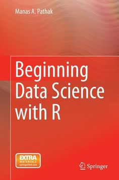I am 80% through my reading of Beginning data science with R and already can say it is the best book for beginners in R I ever read!