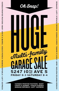 Best garage sale poster ever! Love the colors, type, and design!