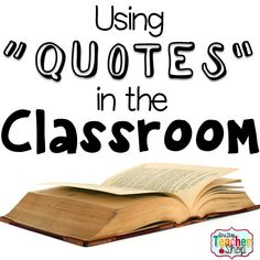 Classroom quotes can help your students become critical thinkers. Here is a fun idea for using quotes in the classroom. The Free activity is my students' favorite!