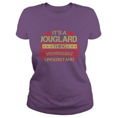 Love To Be JOUGLARD Tshirt #gift #ideas #Popular #Everything #Videos #Shop #Animals #pets #Architecture #Art #Cars #motorcycles #Celebrities #DIY #crafts #Design #Education #Entertainment #Food #drink #Gardening #Geek #Hair #beauty #Health #fitness #History #Holidays #events #Home decor #Humor #Illustrations #posters #Kids #parenting #Men #Outdoors #Photography #Products #Quotes #Science #nature #Sports #Tattoos #Technology #Travel #Weddings #Women