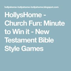 HollysHome - Church Fun: Minute to Win it - New Testament Bible Style Games