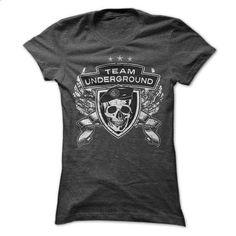 Team underground t shirts - #oversized tee #sudaderas hoodie. SIMILAR ITEMS => https://www.sunfrog.com/Zombies/Team-underground-t-shirts.html?68278
