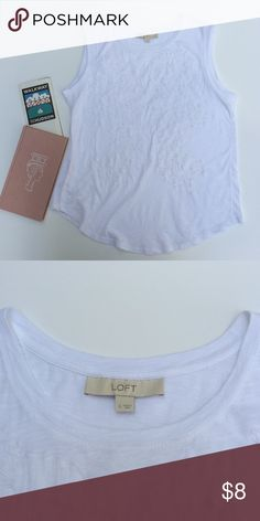 🍂 LOFT Embroidered Cotton Tank LOFT white 100% cotton tank top with white embroidery that adds just a little something to make it much prettier than your basic white tank. New without tags. Purchased without trying on and found that it gapes too much under the arms for my liking. Very pretty though and if you wear a cardigan or shrug the gaping would not even be an issue. LOFT Tops Tank Tops