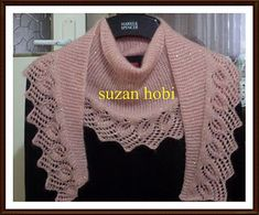 ÖRÜMCEKLİ BAKTÜS ŞAL The Effective Pictures We Offer You About Knitting basics A quality picture can tell you many things. Crochet Flower Scarf, Lace Scarf, Freeform Crochet, Crochet Blouse, Knit Crochet, Easy Knitting Patterns, Lace Knitting, Knitting Stitches, Prayer Shawl Patterns