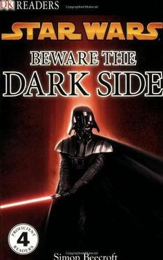DK Readers L4 . Star Wars Beware the Dark Side Discover the Siths Evil Schemes