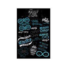 The Fault in our Stars -Typography Poster ($4.98) ❤ liked on Polyvore featuring home, home decor and star home decor