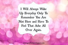 I HATE this feeling and though these days it& fewer and further in between I still have days waking up and remembering imissmymom Motherless Daughters, I Miss My Mom, Missing My Son, Missing Quotes, Grieving Mother, Loss Quotes, Love Me Forever, In Loving Memory, Grief