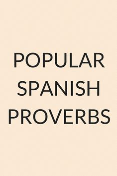Ever wondered what kind of proverbs and sayings are used in Spanish? Read this article to find out about 15 popular Spanish proverbs and how to use them! Quotes In Spanish, Spanish Phrases, Spanish Memes, Spanish Language, Motivational Messages, Inspirational Quotes, Spanish Conversation, Learn To Speak Spanish, Spanish Online