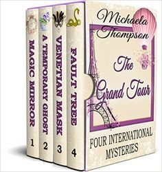 The Grand Tour: Four International Mysteries by Michaela Thompson - BookBub Mystery Novels, Mystery Thriller, Facebook All, Dangerous Games, Cozy Mysteries, Grand Tour, Free Kindle Books, Tours, Ebooks