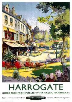 Canvas Print (other products available) - Poster produced by British Railways (BR) to promote rail services to the Yorkshire spa town of Harrogate. Artwork by Jack Merriott - Image supplied by National Railway Museum - Canvas Print made in Australia Old Posters, Train Posters, Railway Posters, Retro Posters, Travel Ads, Travel Photos, West Yorkshire, Yorkshire England, Illustrations