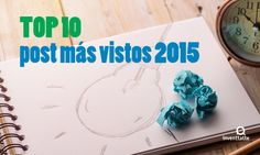Top 10: Post más vistos 2015