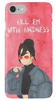 Outlyning designs - Selena Kill em with kindness Phone Case