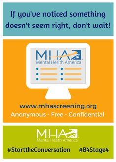 If you're concerned about your mental health, take a free, confidential screen at MHAScreening.org #B4Stage4