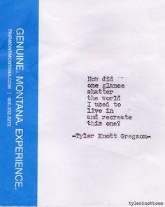 Typewriter Series #252by Tyler Knott Gregson