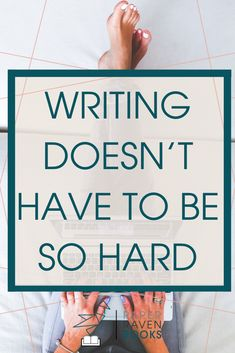 Do you ever feel like writing is hard? Let's talk about how to make writing easier. Finding time to write can be hard. Getting started writing can be hard. But writing doesn't have to be hard! Let's talk about it! #writingadvice #writingtips #writer